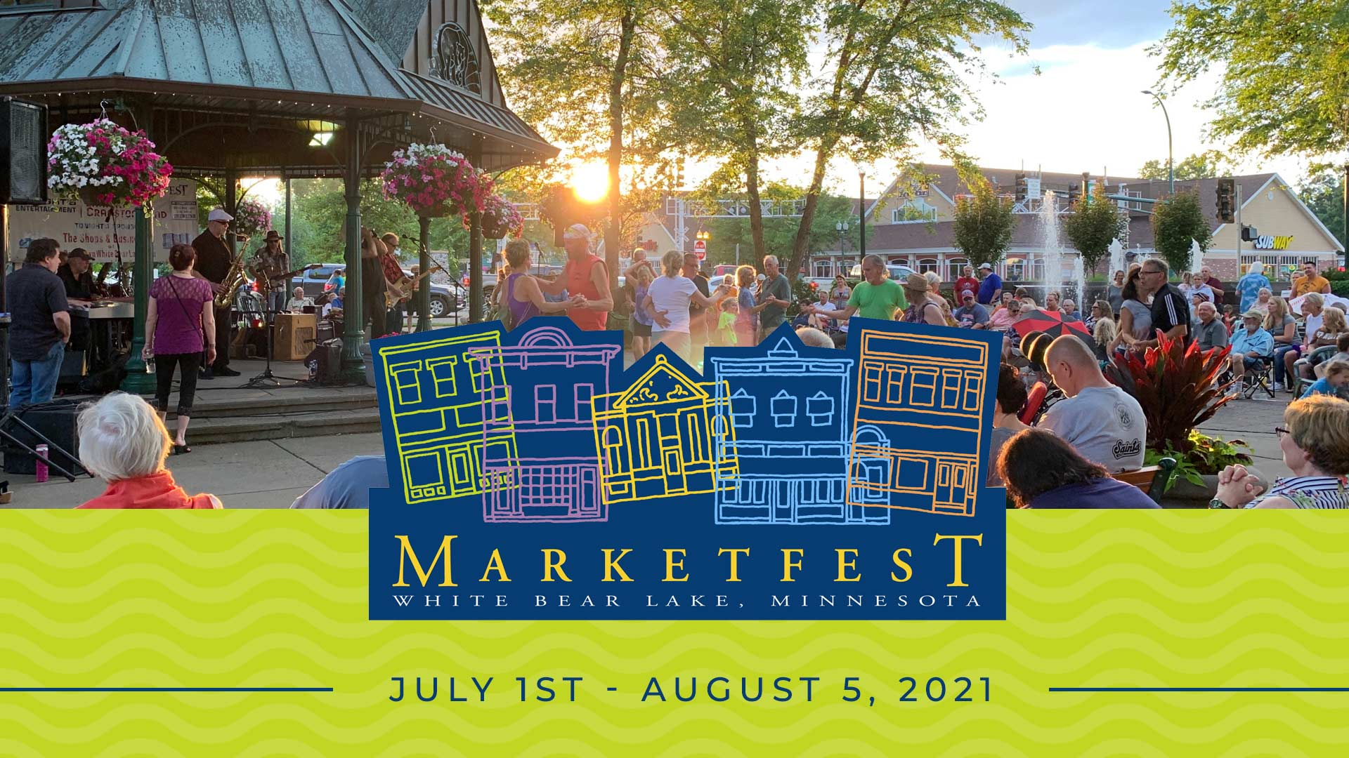 Marketfest July 1 - August 5, 2021